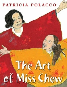 Cover of the book The Art of Miss Chew. A teacher and a student wearing brightly colored painting smocks smile at each other with arms outstretched.